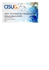 UX215_How to Build Fully Functional SAP Fiori Apps Without Coding for SAPUI5