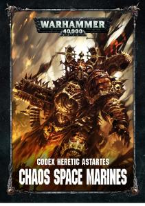 Warhammer 40,000 - Codex - Heretic Astartes - Chaos Space Marines