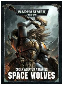 Warhammer 40k - Codex - Adeptus Astartes - Space Wolves - 8th