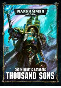 Warhammer 40k - Codex - Heretic Astartes - Thousand Sons - 8th