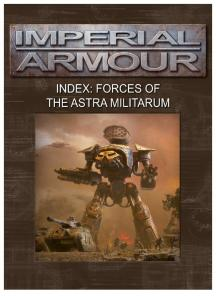 Warhammer 40k - Imperial Armour - Index - Forces of the Astra Militarum