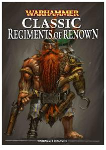 Warhammer: Classic Regiments of Renown (old version)