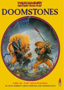 Warhammer FRP - Adv - Doomstones 1 - Fire in the Mountains
