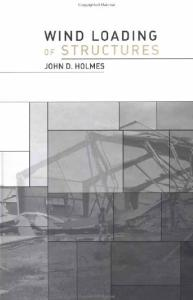 Wind Loading of Structures by JD Holmes